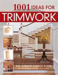 1001 Ideas for Trimwork