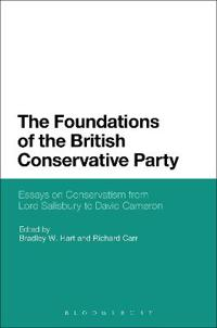 The Foundations of the British Conservative Party