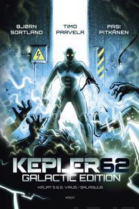 Kepler62 - Galactic edition: Kirjat 5 Virus ja Kirja 6 Salaisuus
