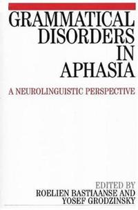 Grammatical Disorders in Aphasia
