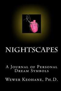 Nightscapes: A Journal of Personal Dream Symbols