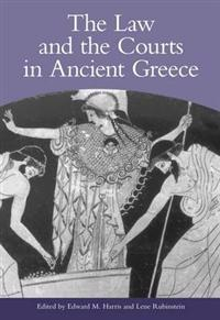 The Law and the Courts in Ancient Greece
