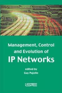 Management, Control and Evolution of IP Networks