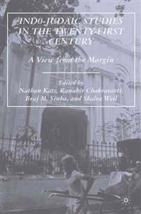 Indo-Judaic Studies in the Twenty-first Century