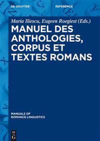 Manuel Des Anthologies, Corpus Et Textes Romans