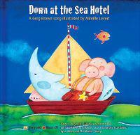 Down at the Sea Hotel: A Greg Brown Song [With CD]