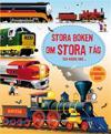 Stora boken om stora tåg...och några små