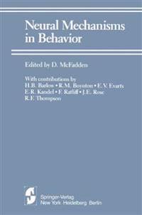 Neural Mechanisms in Behavior
