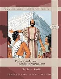 Vision for Mission: Nurturing an Apostolic Heart
