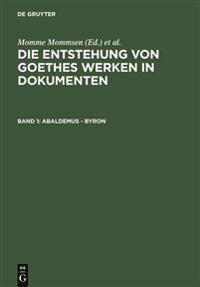 Die Entstehung Von Goethes Werken in Dokumenten