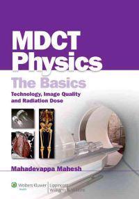 MDCT Physics: The Basics