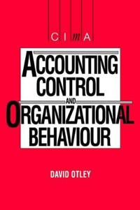 Accounting Control And Organizational Behaviour