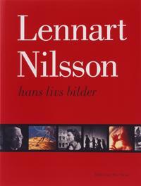 Originalutgåva - Lennart Nilsson - hans livs bilder