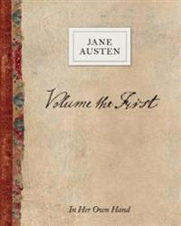 Volume the First by Jane Austen