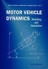 Motor Vehicle Dynamics: Modeling And Simulation