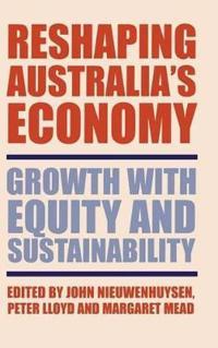 Reshaping Australia's Economy