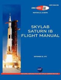 Saturn IB Flight Manual (Skylab Saturn 1B Rocket)