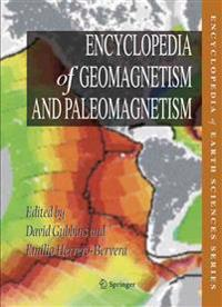 Encyclopedia of Geomagnetism And Paleomagnetism