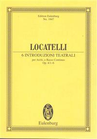 6 Introduzioni Teatrali Op. 4 Nos. 1-6: Study Score
