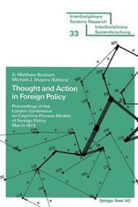 Thought and Action in Foreign Policy