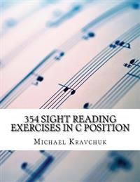 354 Sight Reading Exercises in C Position