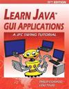 Learn Java GUI Applications - 11th Edition