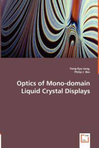 Optics of Mono-domain Liquid Crystal Displays