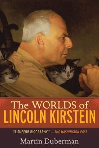 The Worlds of Lincoln Kirstein