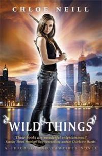 Wild things - a chicagoland vampires novel