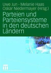 Parteien Und Parteiensysteme in Den Deutschen Ländern