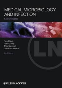 Lecture Notes: Medical Microbiology and Infection