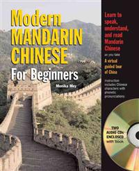 Modern Mandarin Chinese for Beginners [With 2 CDs]