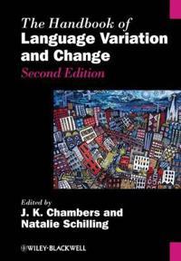 The Handbook of Language Variation and Change