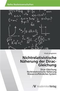 Nichtrelativistische Naherung Der Dirac-Gleichung