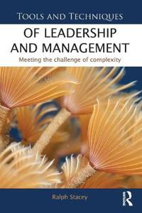 Tools and techniques of leadership and management - meeting the challenge o