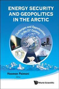 Energy Security and Geoplitics in the Artic