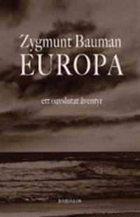 Europa : ett oavslutat äventyr