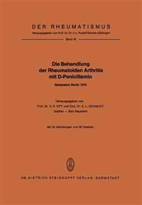 Die Behandlung Der Rheumatoiden Arthritis Mit D-penicillamin