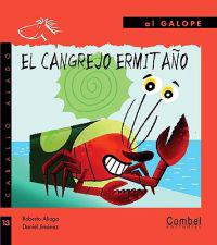 El cangrejo ermitano/ The Hermit Crab
