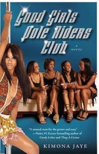Good Girls Pole Riders Club