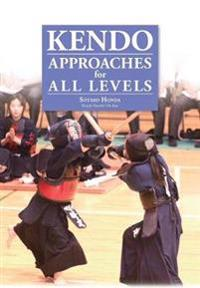 Kendo - Approaches for All Levels
