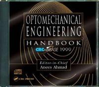 Optomechanical Engineering Handbook, Crcnetbase 1999