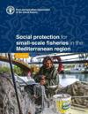 Social protection for small-scale fisheries in the Mediterranean region