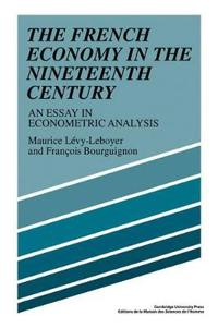 The French Economy in the Nineteenth Century