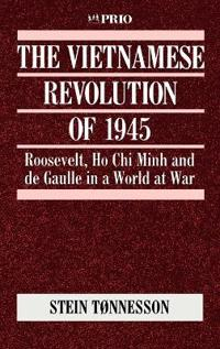 The Vietnamese Revolution of 1945