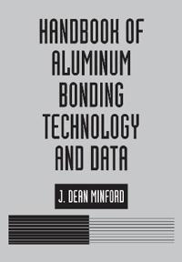 Handbook of Aluminum Bonding Technology and Data
