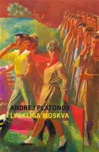 Lyckliga Moskva