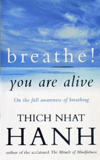 Breathe! You Are Alive