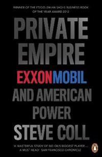 Private empire - exxonmobil and american power