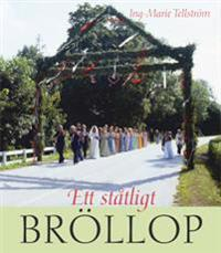 Ett ståtligt bröllop